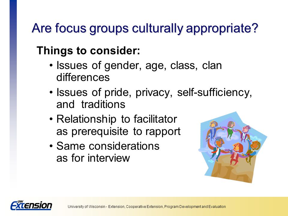 Are focus groups culturally appropriate