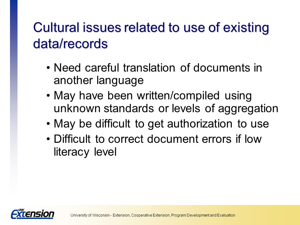 Cultural issues related to use of existing data/records