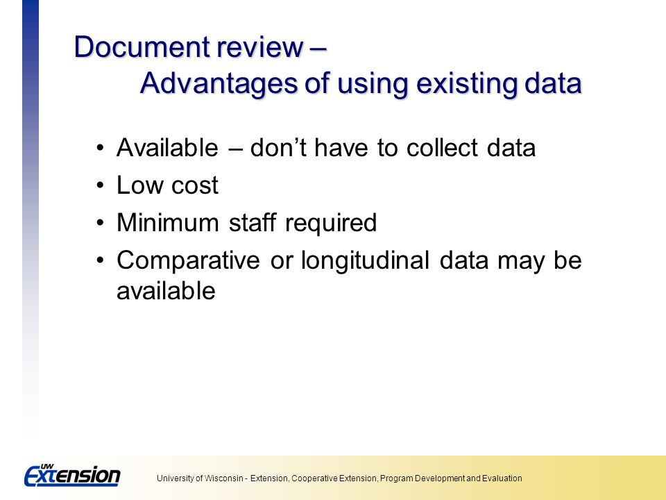 Document review – Advantages of using existing data