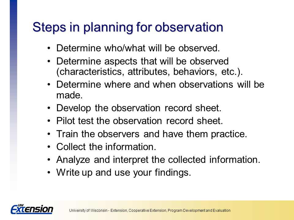 Steps in planning for observation