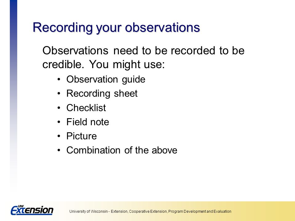 Recording your observations