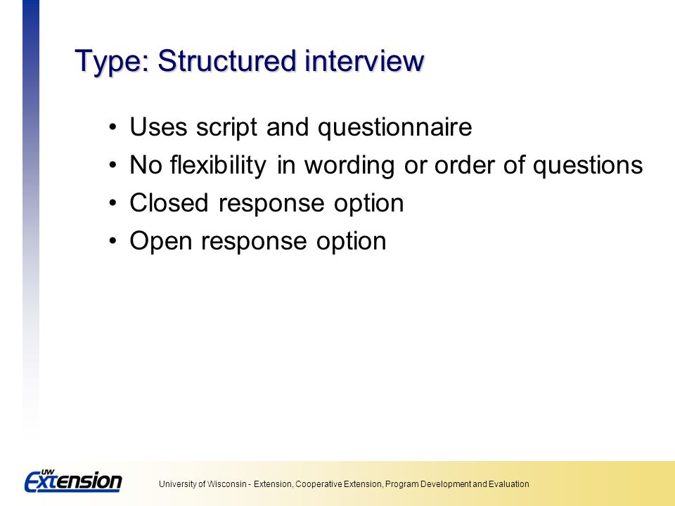 Type: Structured interview
