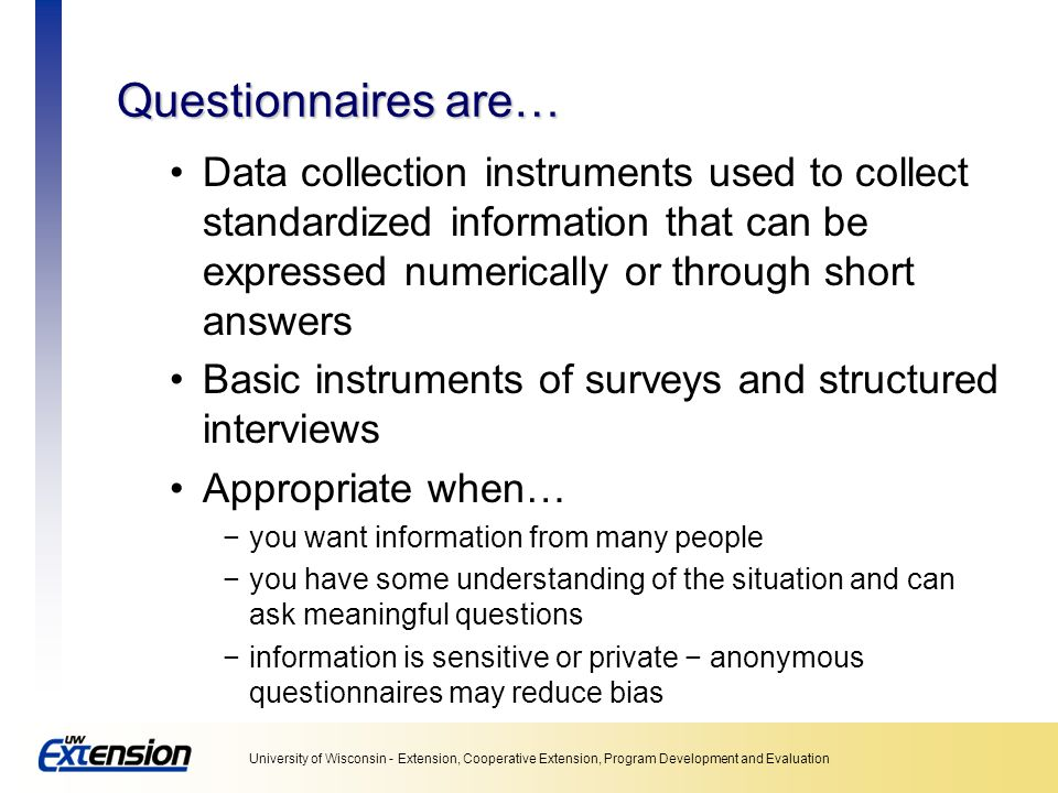 Unit 5: Collecting data Questionnaires are…