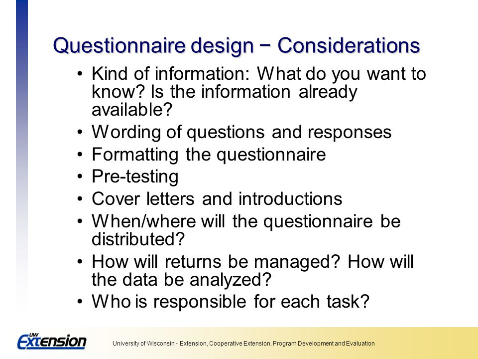 Questionnaire design − Considerations