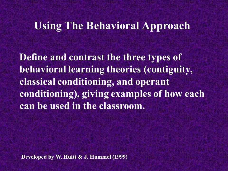 Using The Behavioral Approach