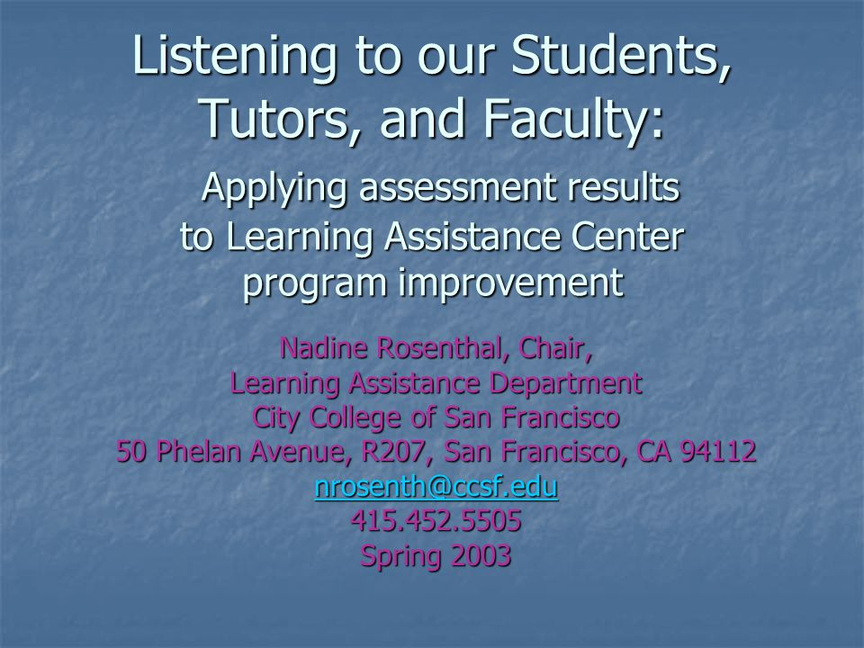 Listening to Students, Tutors, Faculty