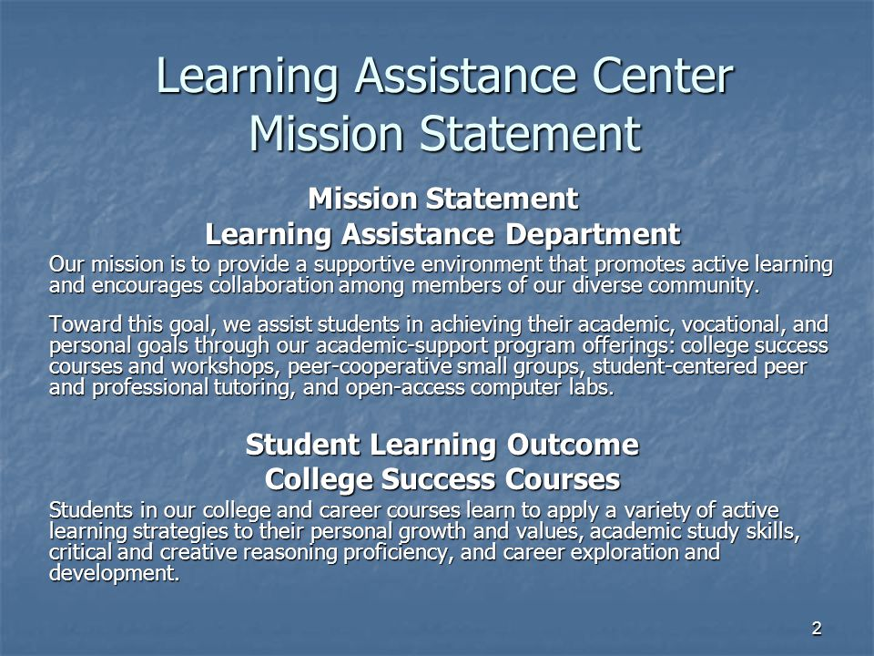Learning Assistance Center Mission Statement
