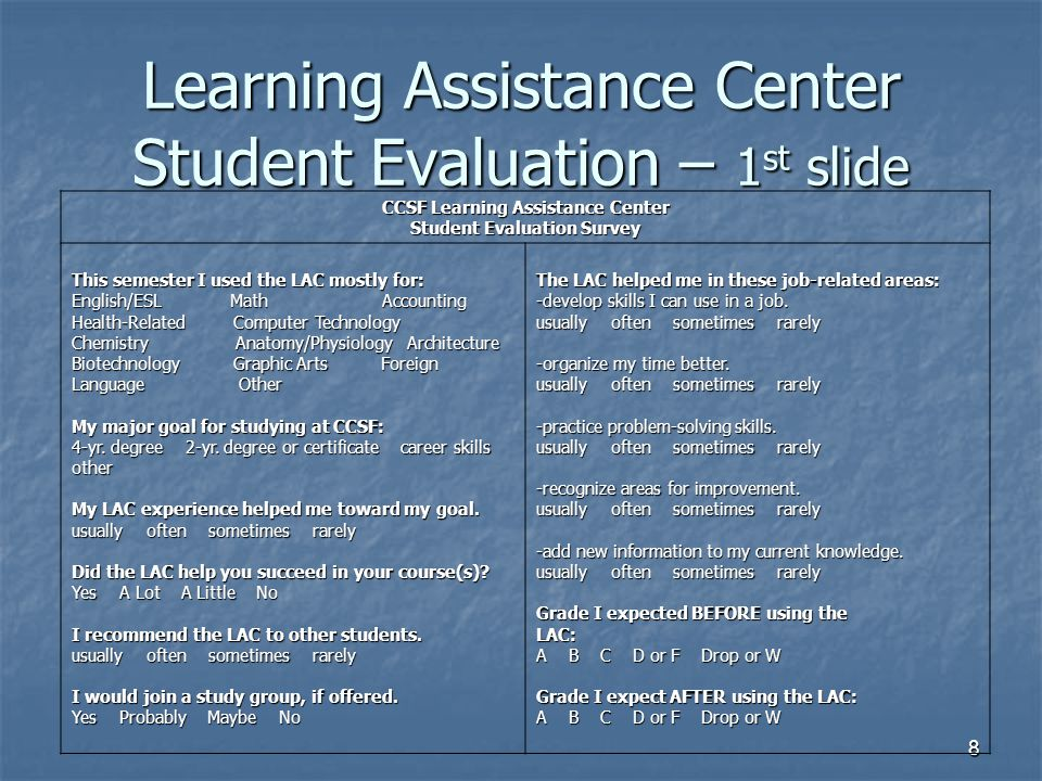 Learning Assistance Center Student Evaluation – 1st slide
