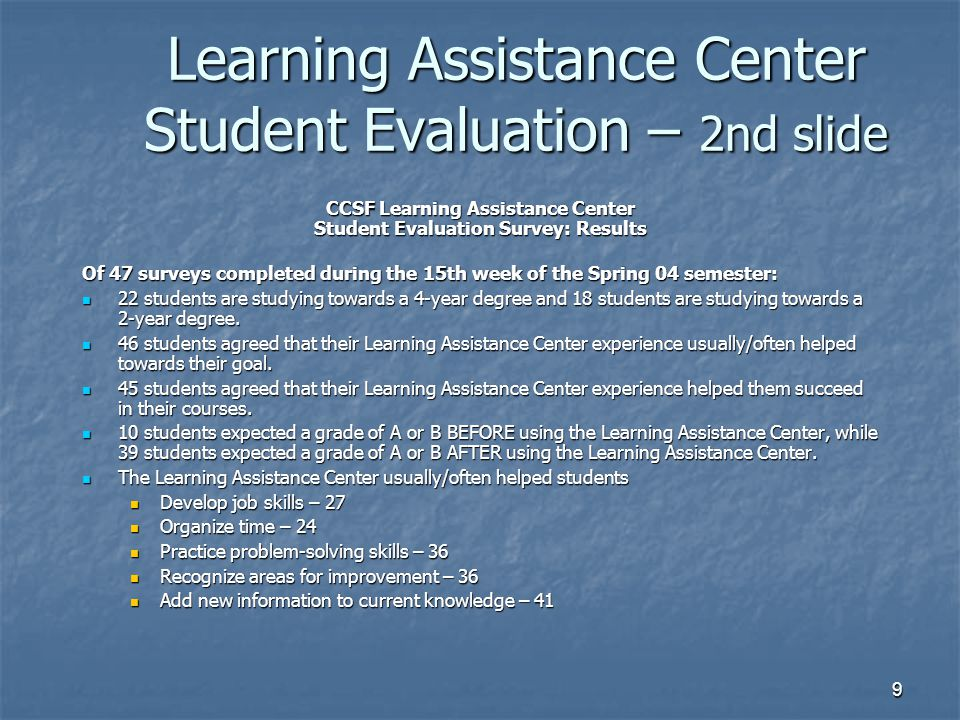 Learning Assistance Center Student Evaluation – 2nd slide