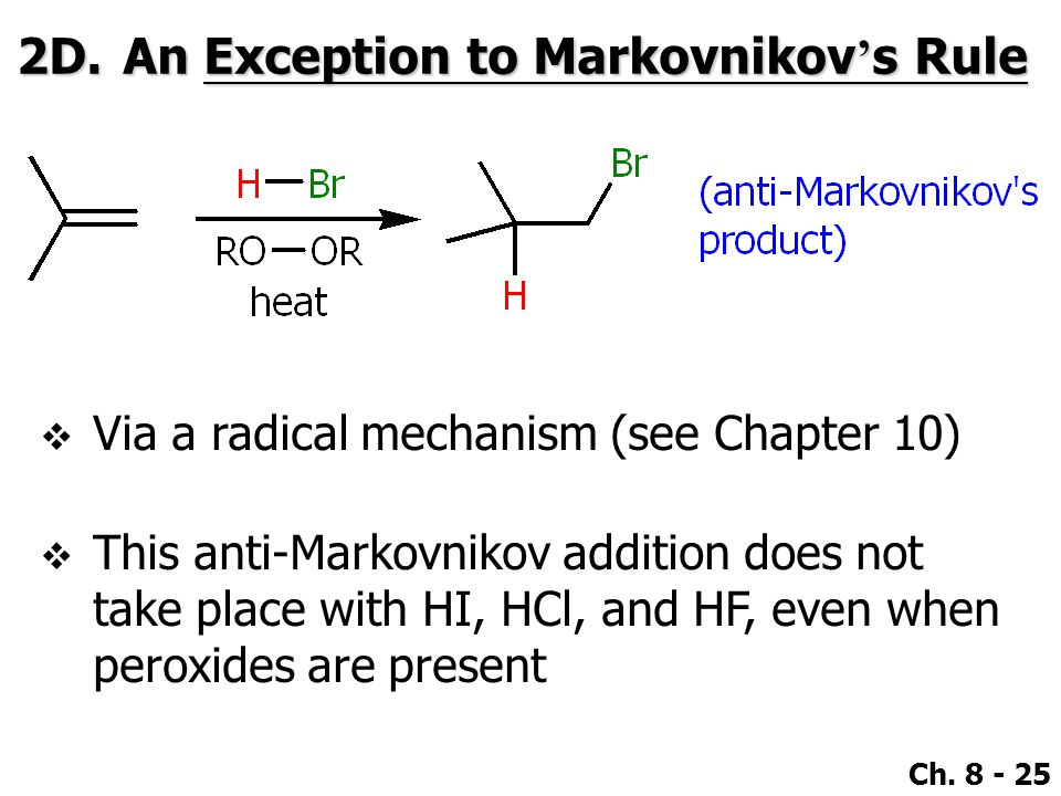 2D. An Exception to Markovnikov's Rule