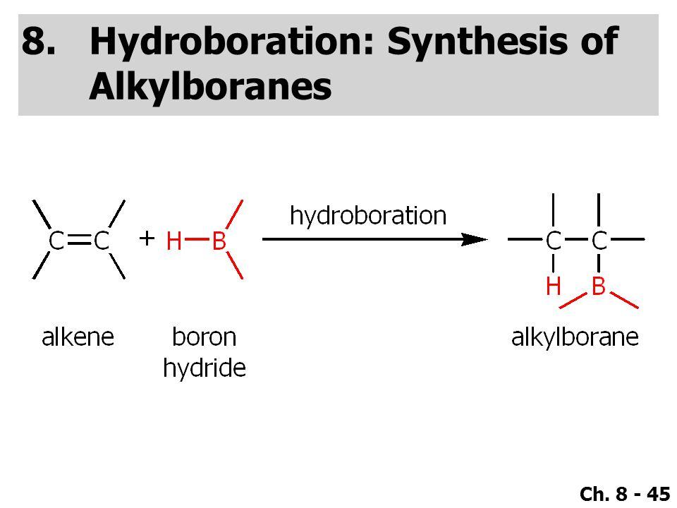 Hydroboration: Synthesis of Alkylboranes