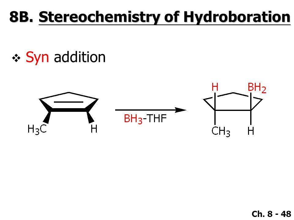 8B. Stereochemistry of Hydroboration