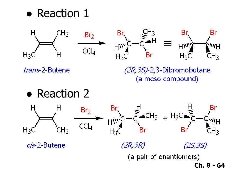 Reaction 1 Reaction 2