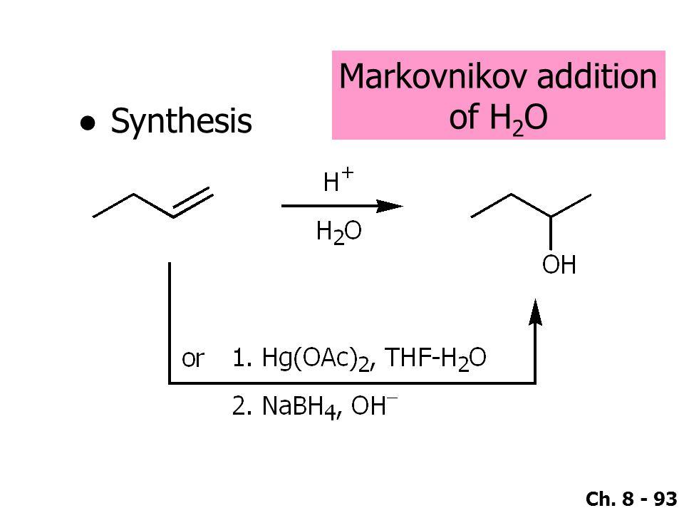 Markovnikov addition of H2O Synthesis