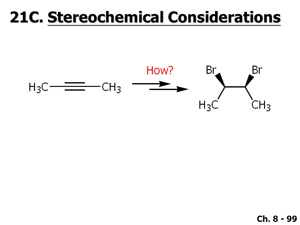 21C. Stereochemical Considerations