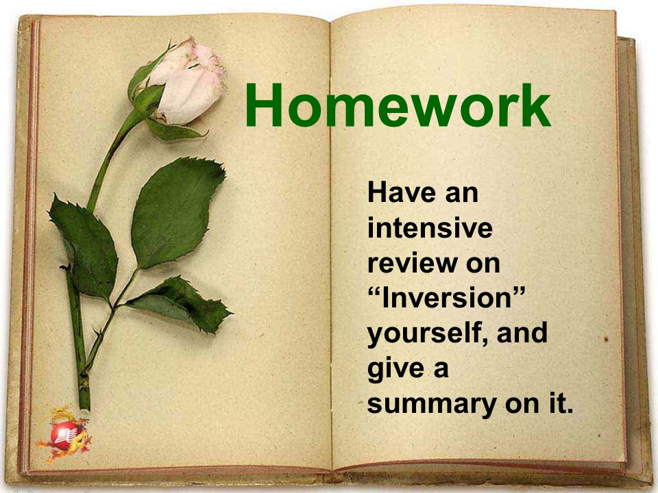 Homework Have an intensive review on Inversion yourself, and give a summary on it.