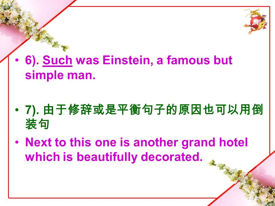 6). Such was Einstein, a famous but simple man.