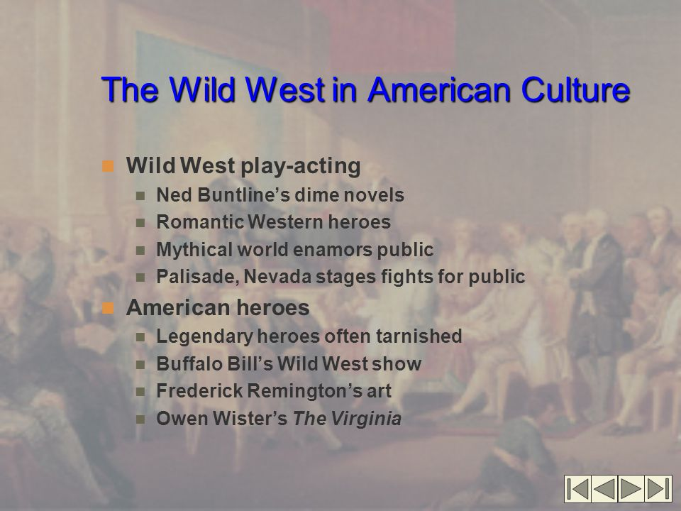 The Wild West in American Culture