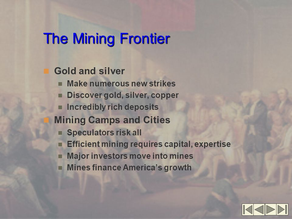 The Mining Frontier Gold and silver Mining Camps and Cities
