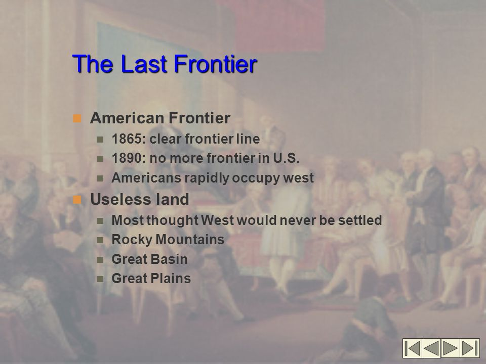 The Last Frontier American Frontier Useless land