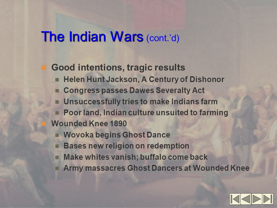 The Indian Wars (cont.'d)