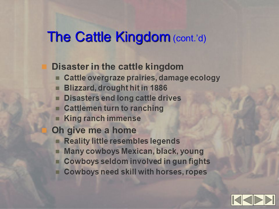 The Cattle Kingdom (cont.'d)