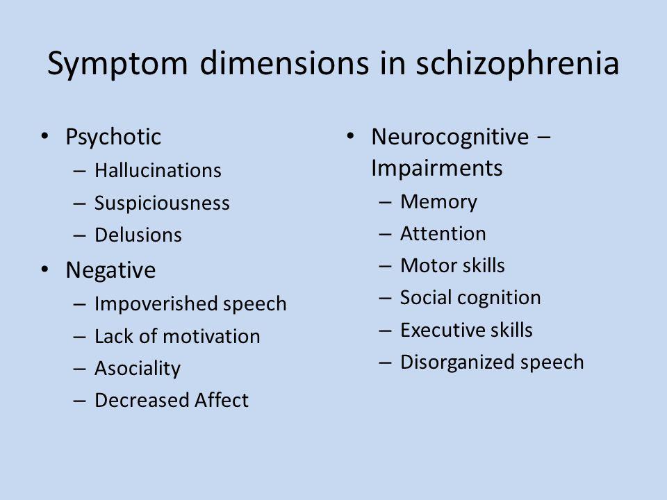 Symptom dimensions in schizophrenia