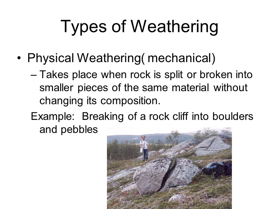 Weathering By Lisa Bolin. - ppt video online download