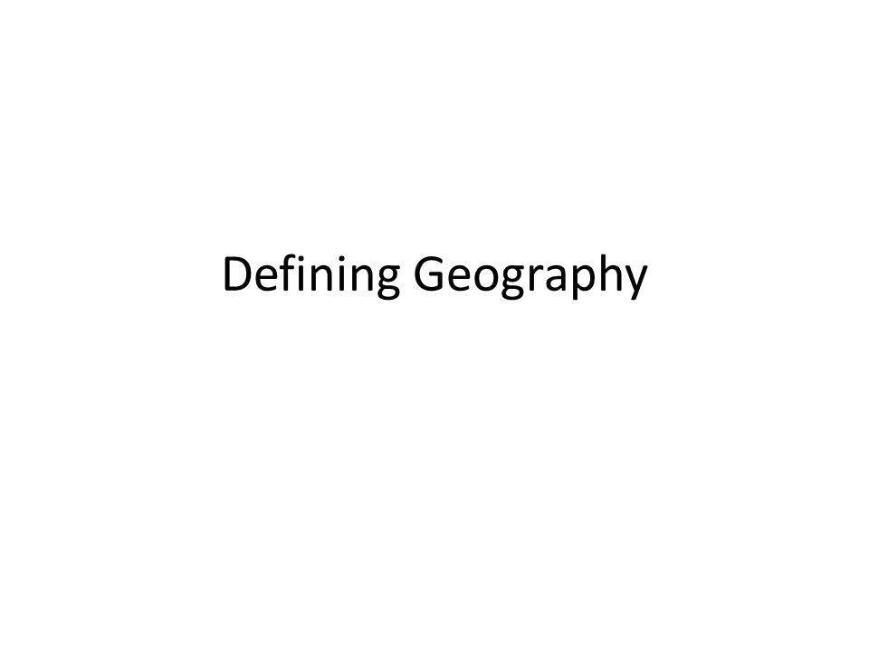 Defining Geography