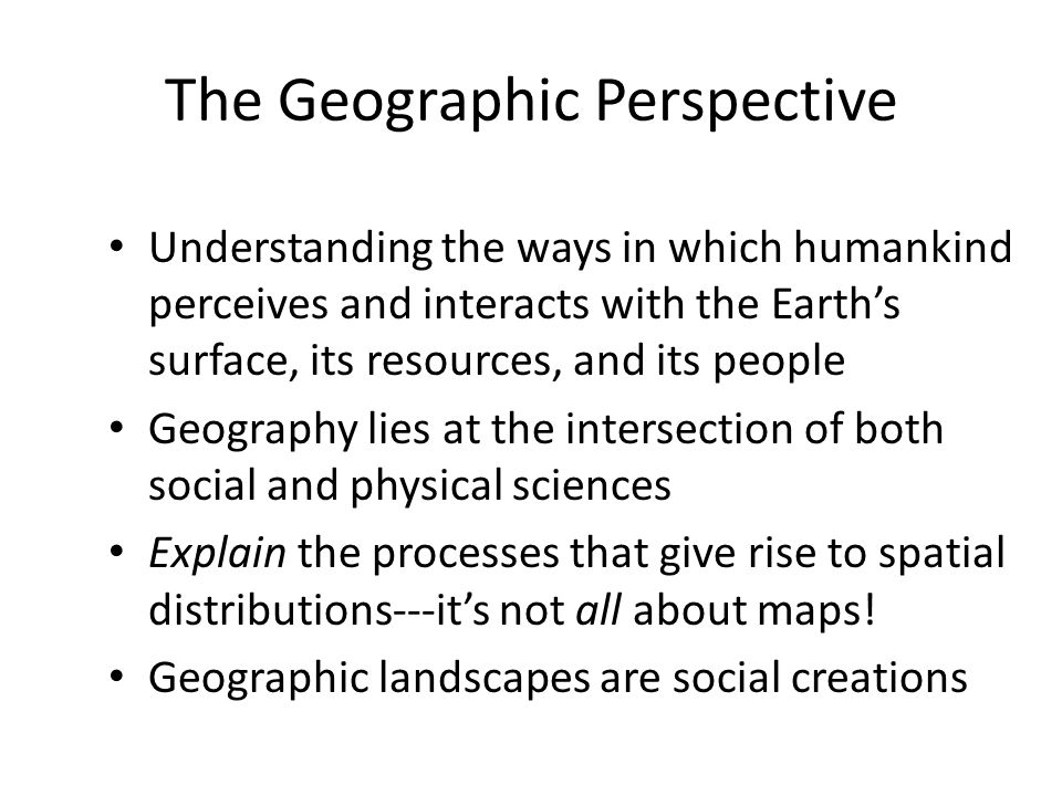 The Geographic Perspective