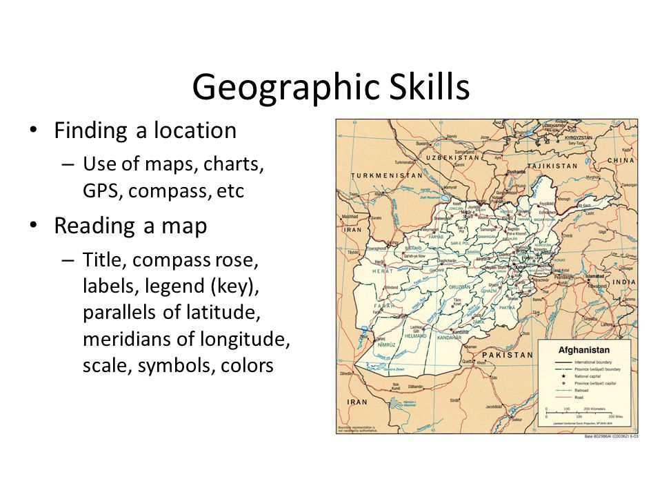 Geographic Skills Finding a location Reading a map