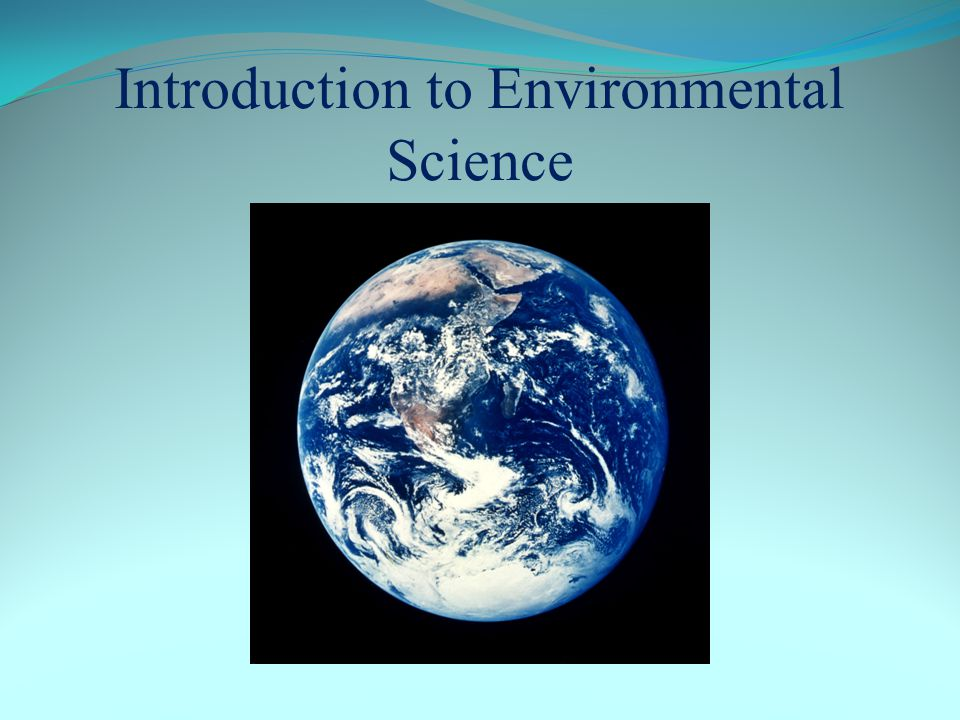 Introduction to Environmental Science