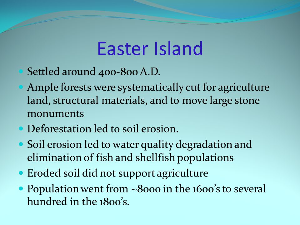 Easter Island Settled around 400-800 A.D.