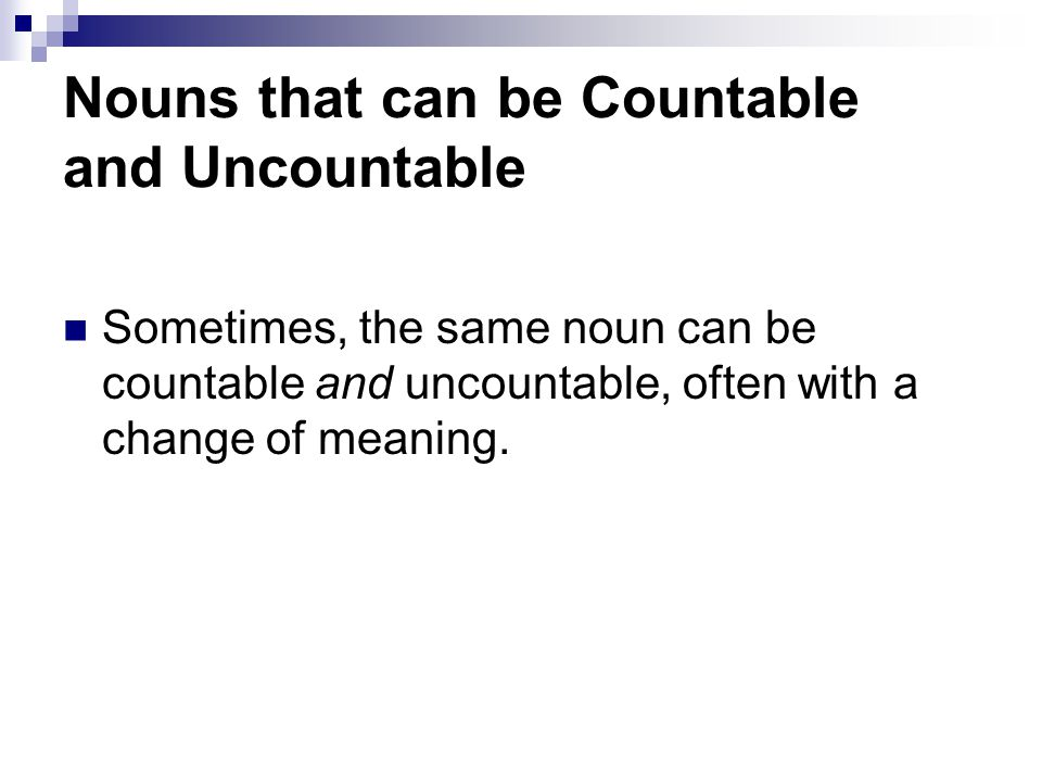 Nouns that can be Countable and Uncountable