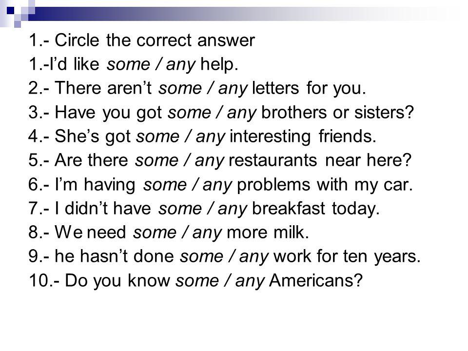 1.- Circle the correct answer