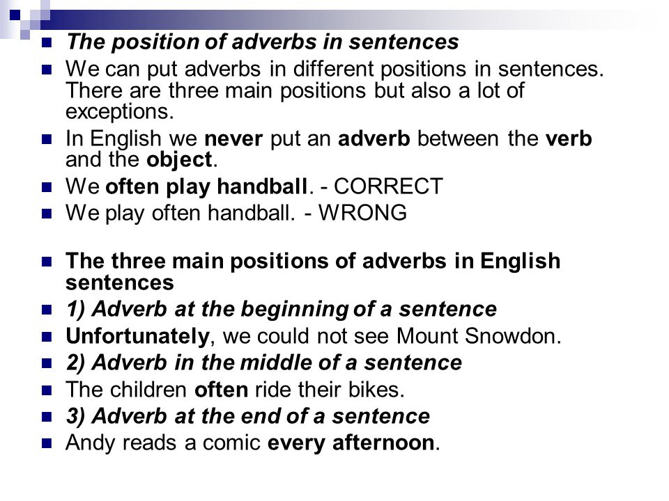 The position of adverbs in sentences