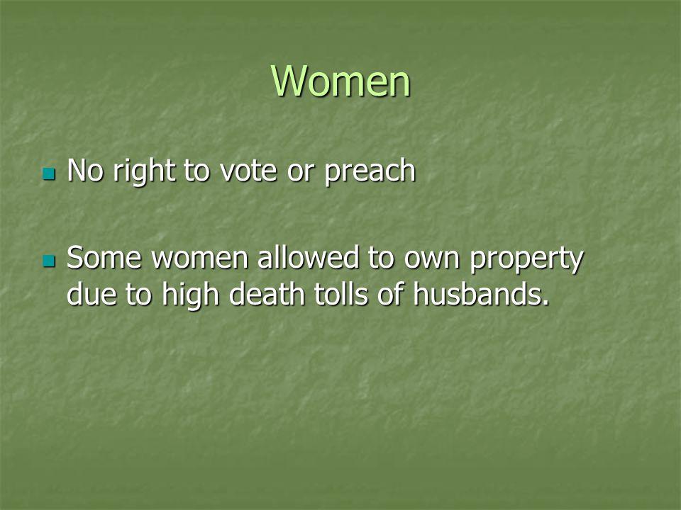 Women No right to vote or preach
