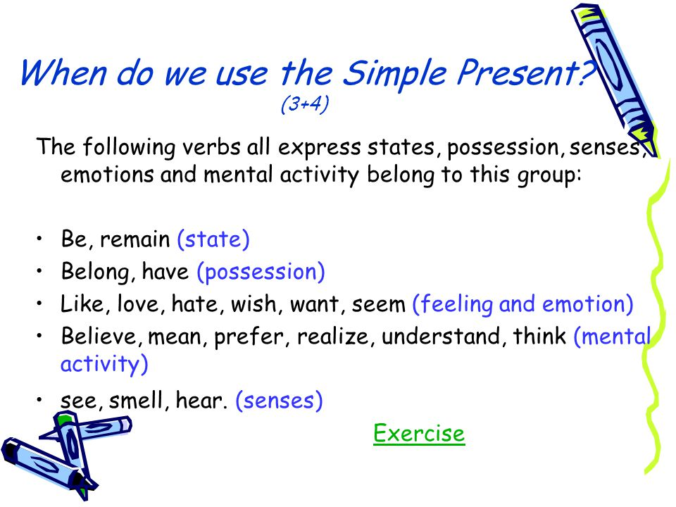 When do we use the Simple Present (3+4)