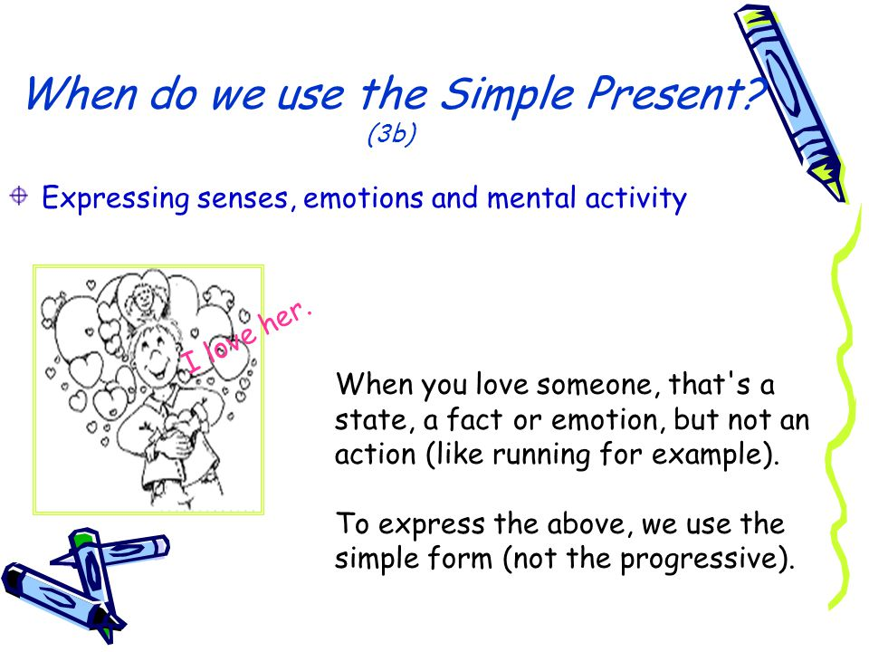 When do we use the Simple Present (3b)
