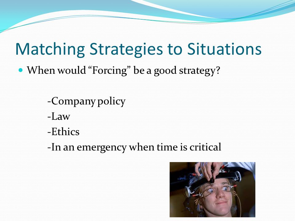 Matching Strategies to Situations