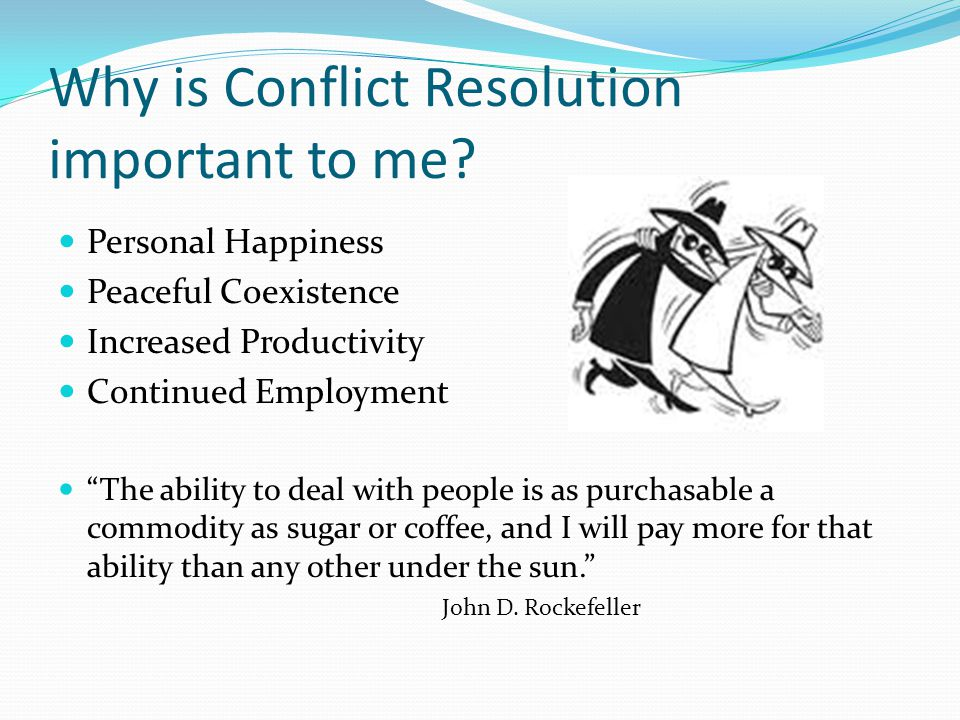 Why is Conflict Resolution important to me