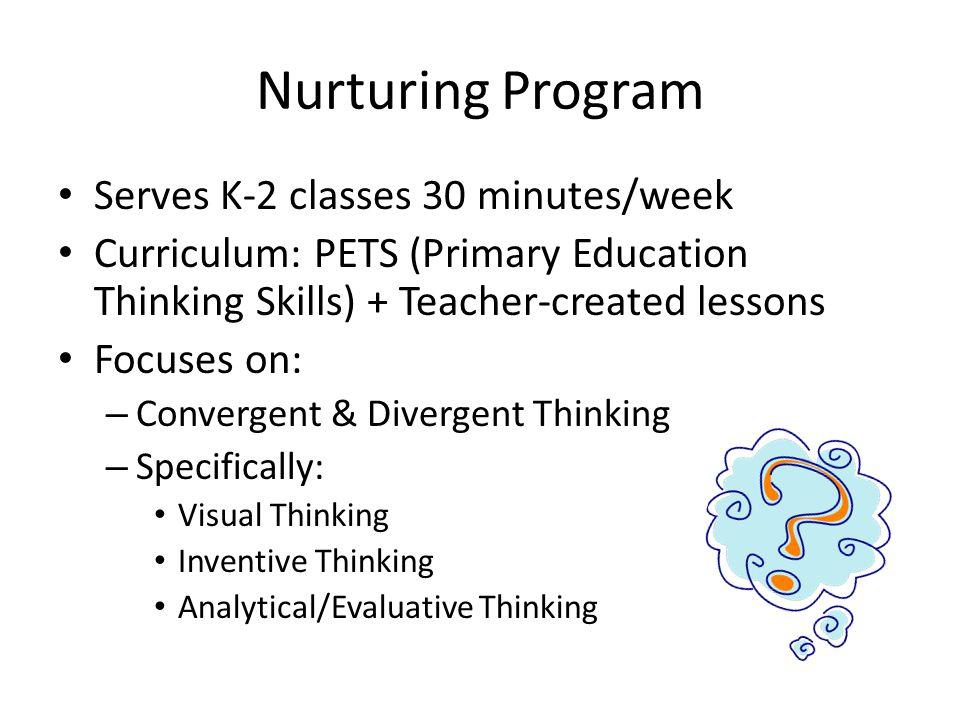Nurturing Program Serves K-2 classes 30 minutes/week