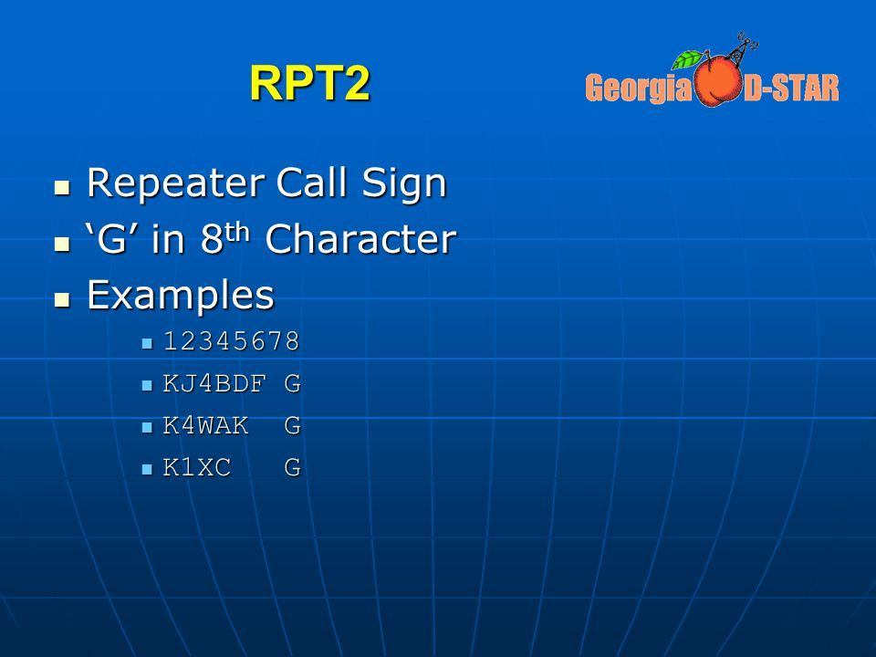RPT2 Repeater Call Sign 'G' in 8th Character Examples 12345678