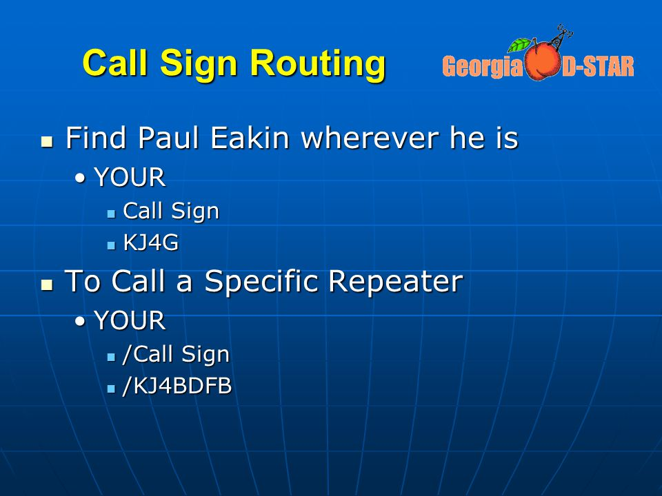 Call Sign Routing Find Paul Eakin wherever he is