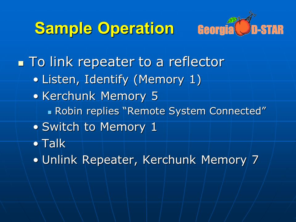 Sample Operation To link repeater to a reflector