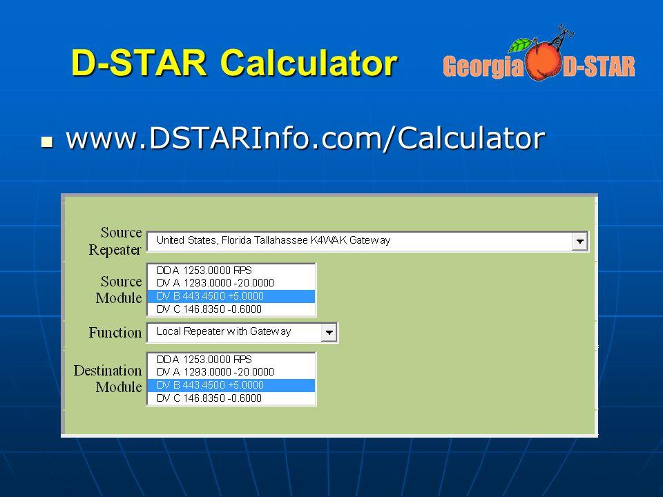 D-STAR Calculator www.DSTARInfo.com/Calculator