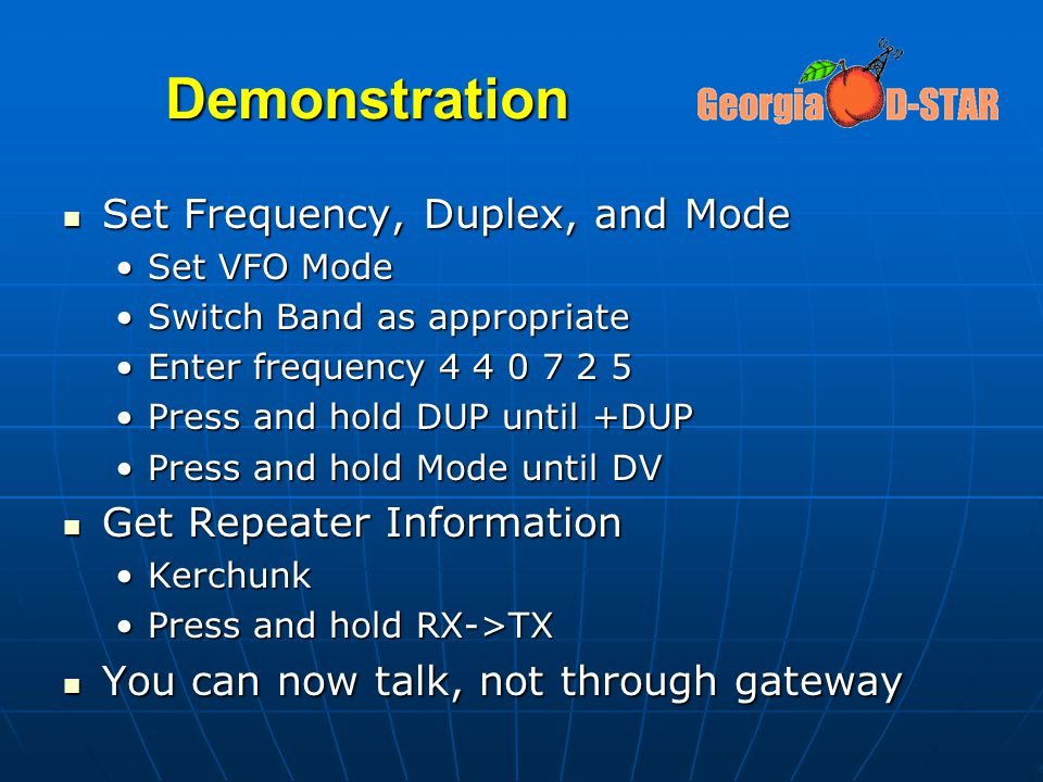 Demonstration Set Frequency, Duplex, and Mode Get Repeater Information