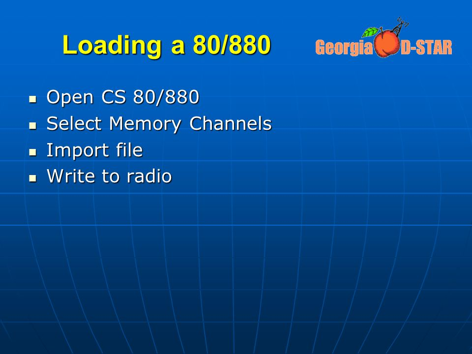 Loading a 80/880 Open CS 80/880 Select Memory Channels Import file