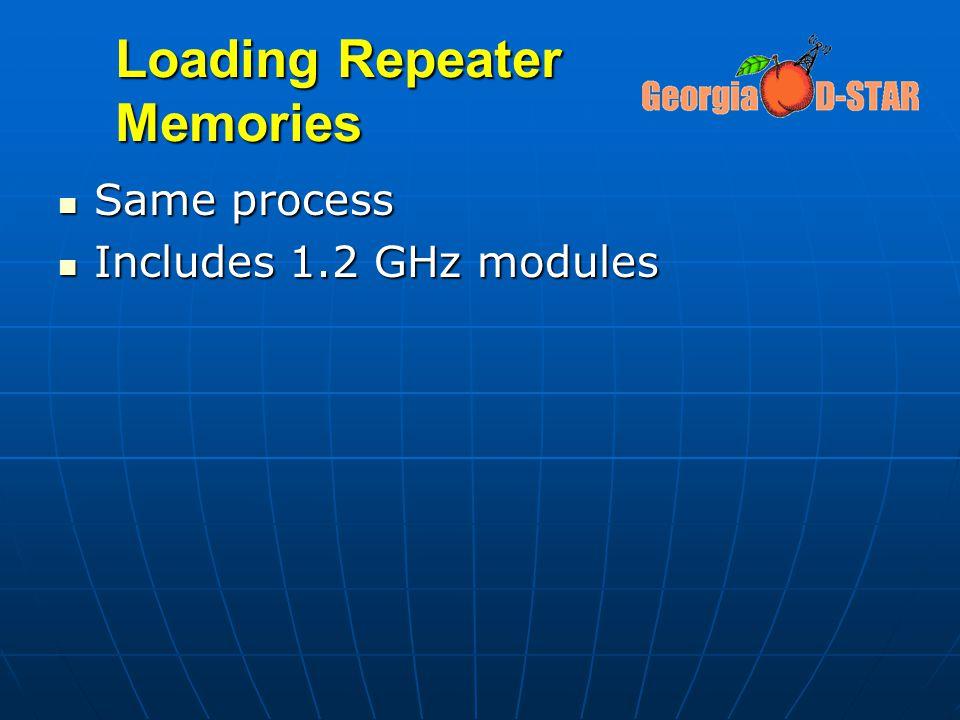 Loading Repeater Memories