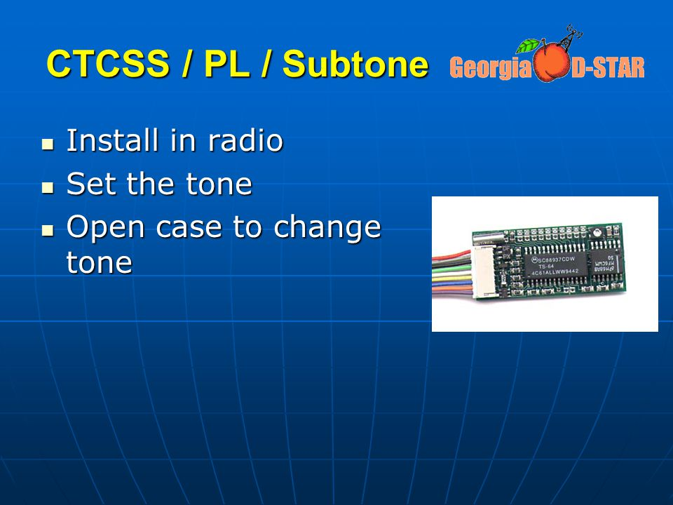 CTCSS / PL / Subtone Install in radio Set the tone